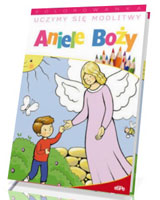 Uczymy się modlitwy Aniele Boży. Kolorowanka