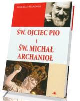 Św. Ojciec Pio i św. Michał Archanioł