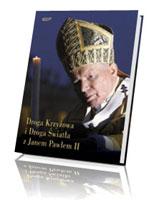 Droga Krzyżowa i droga światła z Janem Pawłem II