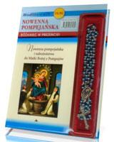 Nowenna pompejańska i nabożeństwo do matki bożej z pompejów. z różańcem w prezencie