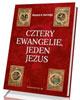 Cztery Ewangelie, jeden Jezus - okładka książki