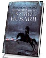 Niezwykłe bitwy i szarże Husarii