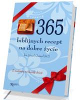 365 biblijnych recept na dobre życie. Z nadzieją na każdy dzień
