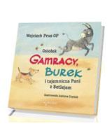 Osiołek Gamracy, Burek i tajemnicza Pani z Betlejem