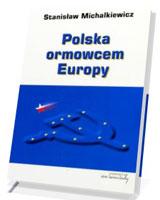 Polska ormowcem Europy