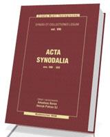 Acta synodalia ann 506-553. Tom 8. Seria: Źródła Myśli Teologicznej