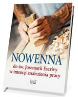 Nowenna do św. Josemarii Escrivy w intencji znalezienia pracy