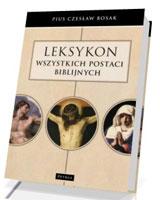 Leksykon wszystkich postaci biblijnych