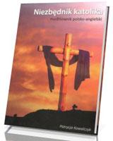 Niezbędnik katolika. Modlitewnik polsko-angielski