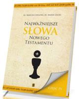 Najważniejsze Słowa Nowego Testamentu cz. 4