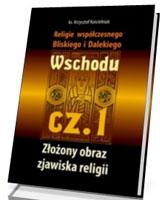 Religie współczesnego Bliskiego i Dalekiego Wschodu cz. 1