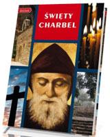 Święty Charbel. Seria: Kolekcja Nasza Wiara