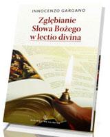 Zgłębianie Słowa Bożego w lectio divina