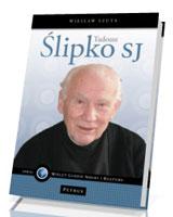 Tadeusz Ślipko SJ. Wprowadzenie do etyki Tadeusza Ślipki