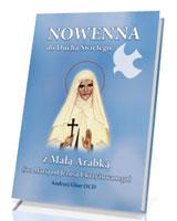 Nowenna do Ducha Świętego z Małą Arabką