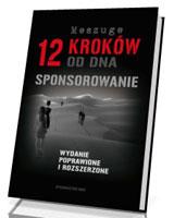 12 kroków od dna. Sponsorowanie