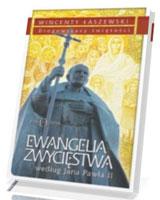 Ewangelia zwycięstwa wg. Jana Pawła II