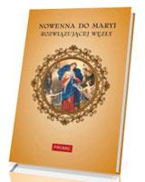 Nowenna do Maryi Rozwiązującej Węzły