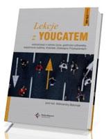 Lekcje z Youcatem 3. Scenariusze o sensie życia, godności człowieka, wspólnocie ludzkiej, Kościele, Dziesięciu Przykazaniach