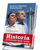 Historia przyznała nam rację. Joanna i Andrzej Gwiazdowie