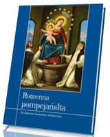 Nowenna pompejańska. 54-dniowa nowenna różańcowa