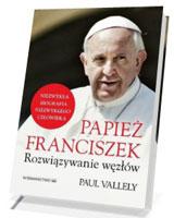Papież Franciszek. Rozwiązywanie węzłów
