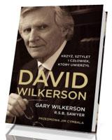David Wilkerson. Biografia. Krzyż, sztylet i człowiek który uwierzył