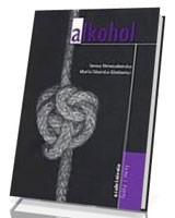 Alkohol. Uzależnienia, fakty i mity