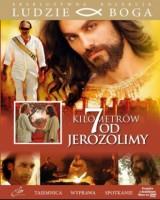 7 kilometrów od Jerozolimy. Kolekcja: Ludzie Boga (DVD)