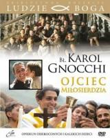 Bł. Karol Gnocchi. Ojciec Miłosierdzia. Kolekcja: Ludzie Boga