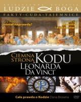 Ciemna strona Kodu Leonarda Da Vinci. Kolekcja: Ludzie Boga
