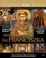 Historia Świętego Franciszka. Kolekcja: Ludzie Boga
