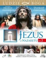 Jezus z Nazaretu  cz. 2. Kolekcja: Ludzie Boga
