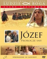Józef. Prorocze sny. Kolekcja: Ludzie Boga