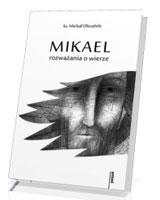 Mikael - rozważania o wierze