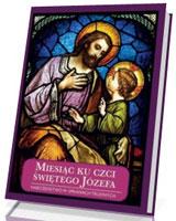 Miesiąc ku czci świętego Józefa. Nabożeństwo w sprawach trudnych