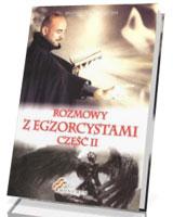 Rozmowy z Egzorcystami cz. 2