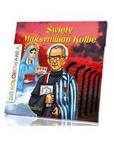 Święty Maksymilian Kolbe. Kolorowanka - okładka książki