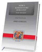 Księga Barucha. Seria: Nowy komentarz biblijny. Stary Testament. Tom XXIV cz. 2