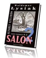 Salon 2. Alfabet szulerów. cz. 1 A-L