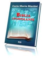 Biblia i powołanie. Od powołania chrzcielnego do powołania kapłańskiego