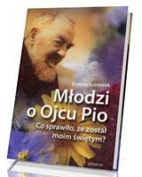 Młodzi o Ojcu Pio. Co sprawiło, że został moim świętym?