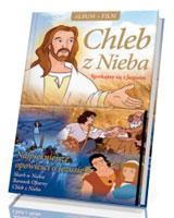 Chleb z Nieba. Spotkajmy się z Jezusem ( DVD)