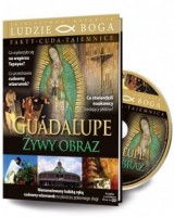 Guadalupe. Żywy obraz