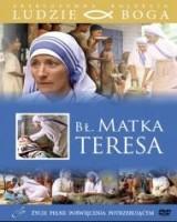 Błogosławiona Matka Teresa. Kolekcja: Ludzie Boga