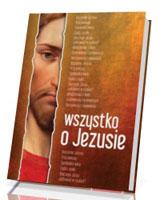 Wszystko o Jezusie