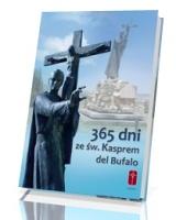365 dni ze św. Kasprem del Bufalo
