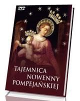 Tajemnica Nowenny Pompejańskiej (+ DVD)