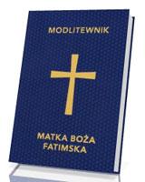 Modlitewnik Matka Boża Fatimska