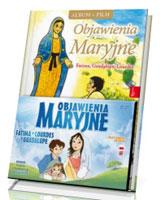 Objawienia Maryjne. Fatima, Lourdes, Guadalupe (+ DVD)